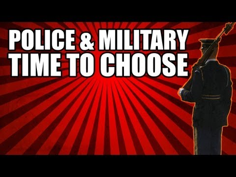 Police & Military - Time to Choose