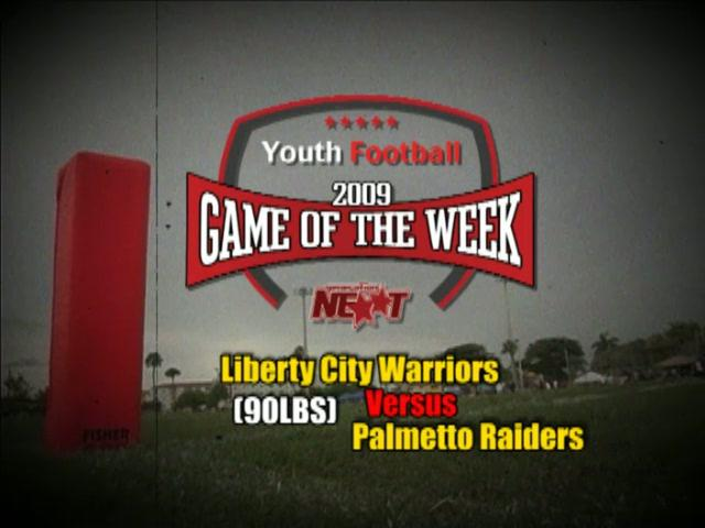 Game of The Week Liberty City vs Palmetto Raiders 90s
