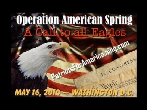 Operation American Spring ~ May 16th 2014 in Washington DC... JOIN US!!!