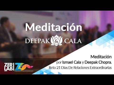 Meditación | Ismael Cala | Deepak Chopra | Reto 21 Días De Relaciones Extraordinarias