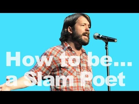 How To Be A Slam Poet