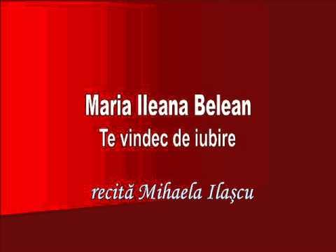 RVR - Maria Ileana Belean - Te vindec de iubire  - recită Mihaela Ilaşcu