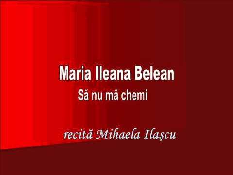 RVR - Maria Ileana Belean - Să nu mă chemi  - recită Mihaela Ilaşcu