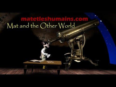 Mat et l'autre monde