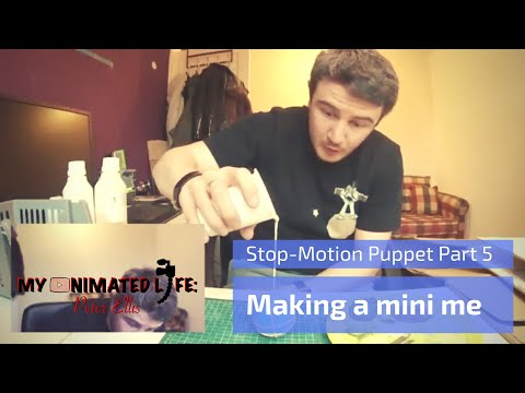Making a Stop Motion Puppet Part 5