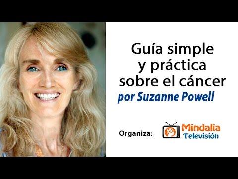 GUIA SIMPLE Y PRACTICA SOBRE EL CANCER por Suzanne Powell PARTE 2