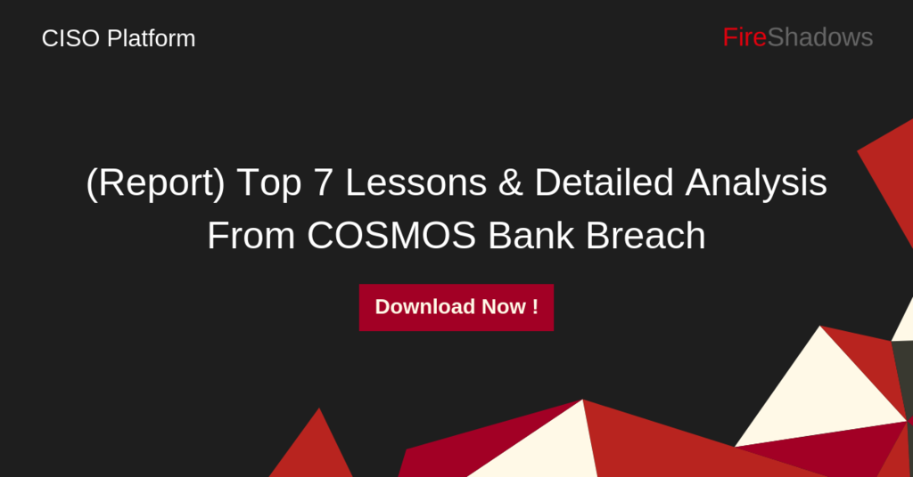 Report) Top Learning & Detailed Analysis From COSMOS Bank Breach