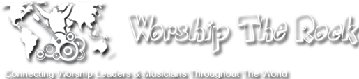 Worship The Rock - Worship Leader Forum & Social Network