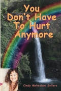 Virtual Book Tour for You Don't Have to Hurt Anymore by Cindy Sellers