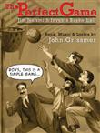 The Perfect Game - Jim Naismith Invents Basketball on Stage