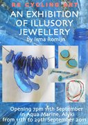 art exhibition / RECYCLING ART and exhibition of Illusory Jewellery