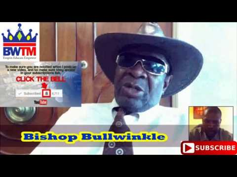 HELL TO DA NAW NAW  BISHOP BULLWINKLE DEAD AGED 70
