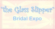 """the Glass Slipper"" Bridal Expo"