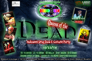Queens Of The Dead- Drag Show & Halloween Party!