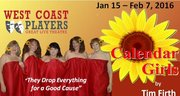 CALENDAR GIRLS by Tim Firth, West Coast Players