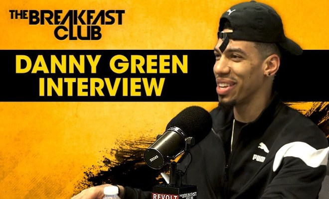 Danny Green On The Breakfast Club Talks NBA Championship And More.....