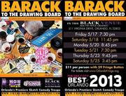 """ENDS MAY 25th -- The Humor Mill Orlando Presents """"Barack to the Drawing Board"""""""