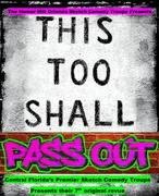 """""""This Too Shall Pass Out"""" by The Humor Mill Orlando"""