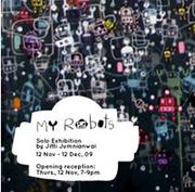 """นิทรรศการศิลปะ """"My Robots"""" โดย หนุ่ม จิตติ จำเนียรไวย"""