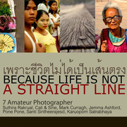 """นิทรรศการภาพถ่าย """"เพราะชีวิตไม่ได้เป็นเส้นตรง"""""""
