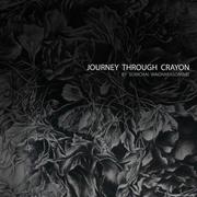 นิทรรศการ การเดินทางผ่านเกรยอง Journey Through Crayon