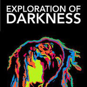 """นิทรรศการศิลปะ """"การค้นพบของความมืด"""" (Exploration of Darkness)"""