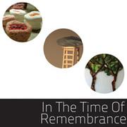 """นิทรรศการ """"In The Time Of Remembrance"""""""
