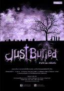 """ละคอนวารสารปี 54 """"Just Buried ... ด้วยรักและเกลียดชัง"""""""
