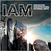 Innovative Architectural Material Expo (IAM)