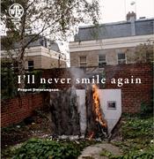 นิทรรศการ I'll Never Smile Again