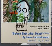 """นิทรรศการ """"Before Birth After Death"""""""