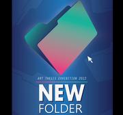"""นิทรรศการเเสดงผลงานศิลปะ """"NEW FOLDER"""""""