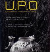 """นิทรรศการ """"ถาวรวัตถุ ที่ระบุไม่ได้"""" (U.P.O.)"""