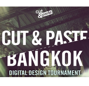 Cut & Paste BANGKOK 2012: Global Digital Design Tournament