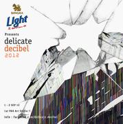 delicate decibel 2012