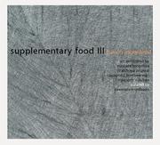 """นิทรรศการศิลปะ """"Supplementary Food III Fusion Ingredient"""""""
