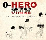 """นิทรรศการภาพถ่าย """"0-HERO (ZERO to HERO)"""""""