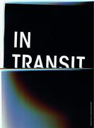 """นิทรรศการ """"In Transit"""""""