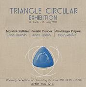 """นิทรรศการศิลปะ """"Triangle Circular"""""""