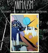 """นิทรรศการ """"ANIMALISM"""""""
