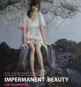 """นิทรรศการ """"เวลาของดอกไม้ """" (Impermanent Beauty)"""