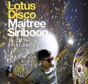 """นิทรรศการ """"Lotus Disco"""""""