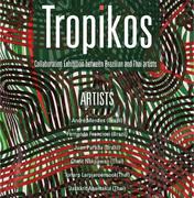 """นิทรรศการ """"ทรอปิคอส"""" (Tropikos)"""
