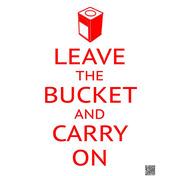 """นิทรรศการ """"LEAVE THE BUCKET AND CARRY ON"""""""