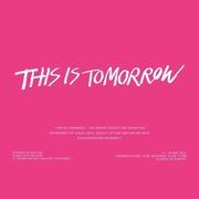 """นิทรรศการ """"This is Tomorrow"""""""