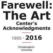 """นิทรรศการ """"Farewell: The Art Center's Acknowledgments 2016"""""""
