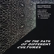 """นิทรรศการ """"On the path of different cultures"""""""