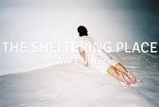 """นิทรรศการ """"The Sheltering Place"""""""