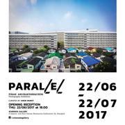 """นิทรรศการ """"Parallel"""""""