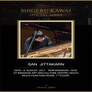 """คอนเสิร์ตเปียโนโซโล่ """"Shigeru Kawai Concert Series"""" : San Jittakarn"""